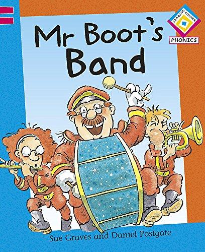 Reading Corner Phonics: Mr Boot's Band: Graves, Sue