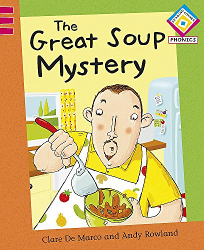 9780749691813: The Great Soup Mystery. Written by Clare de Marco (Reading Corner Phonics)