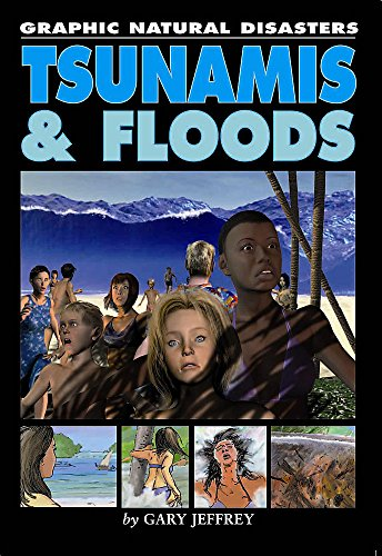 9780749692599: Tsunamis and Floods (Graphic Natural Disasters)