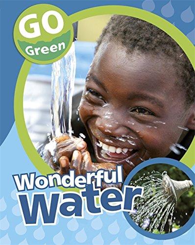 9780749692711: Wonderful Water (Go Green)