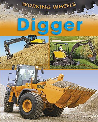 9780749692872: Digger (Working Wheels)
