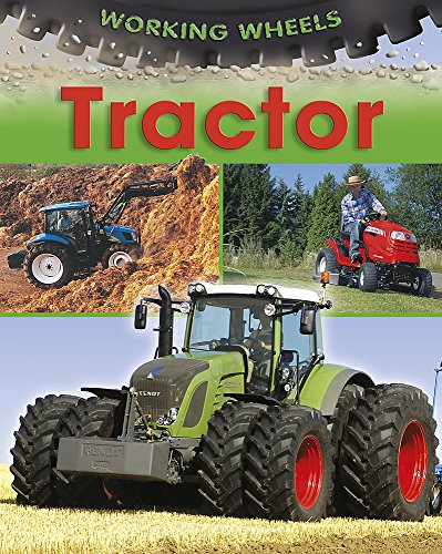 9780749692889: Tractor (Working Wheels)