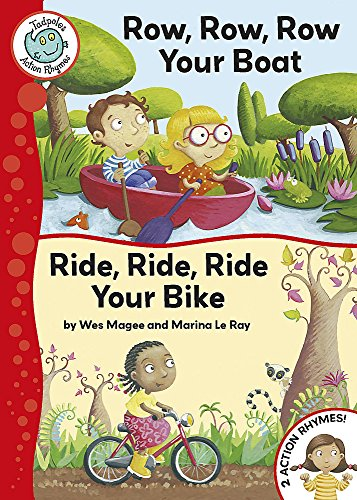 9780749693695: Tadpoles Action Rhymes: Row, Row, Row Your Boat / Ride, Ride, Ride Your Bike