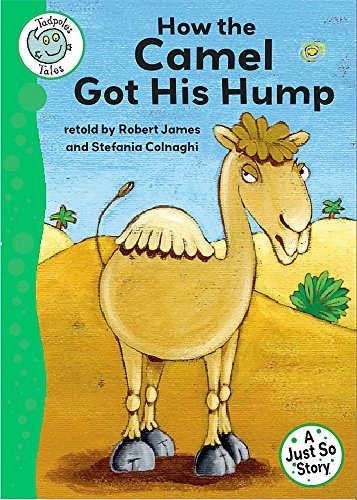 9780749694050: Tadpoles Tales: Just So Stories - How the Camel Got His Hump
