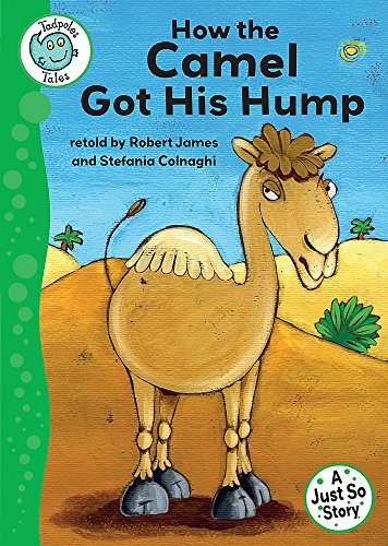9780749694111: Tadpoles Tales: Just So Stories - How the Camel Got His Hump