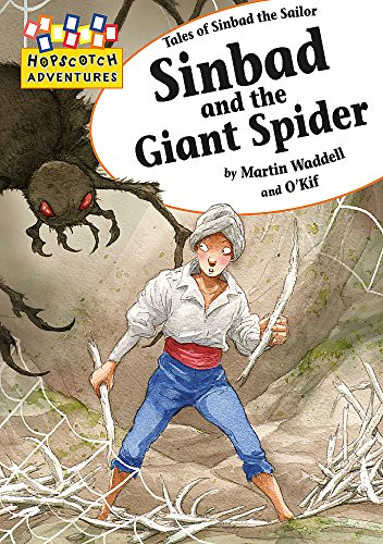 9780749694470: Sinbad and the Giant Spider. Martin Waddell and O'Kif
