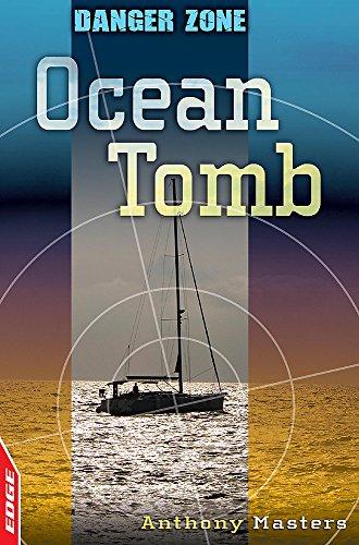 9780749694906: Ocean Tomb (EDGE: Danger Zone)