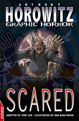 Scared (EDGE: Horowitz Graphic Horror): Horowitz, Anthony