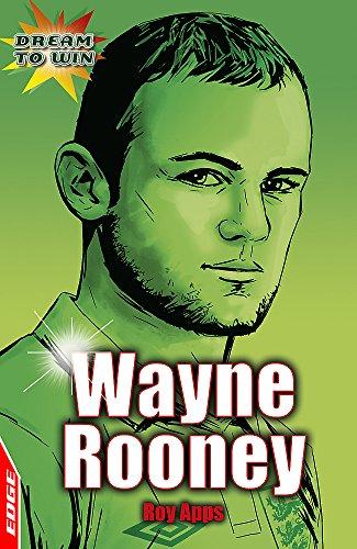 Wayne Rooney (EDGE - Dream to Win): Apps, Roy