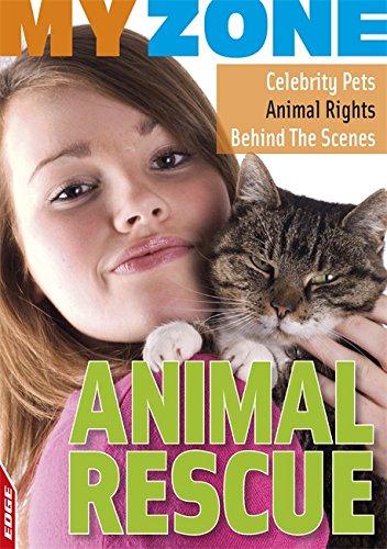 9780749695712: EDGE - My Zone: Animal Rescue