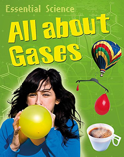 9780749696016: All About Gases
