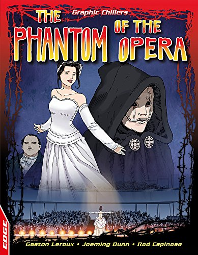 EDGE: Graphic Chillers: Phantom Of The Opera: Gaston Leroux, Joeming