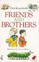 Friends and Brothers (Mammoth storybook): King-Smith, Dick