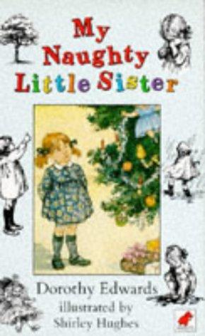 9780749700546: My Naughty Little Sister (Read Aloud Books)