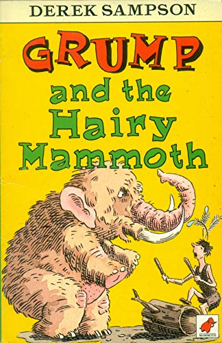 9780749700645: Grump and the Hairy Mammoth