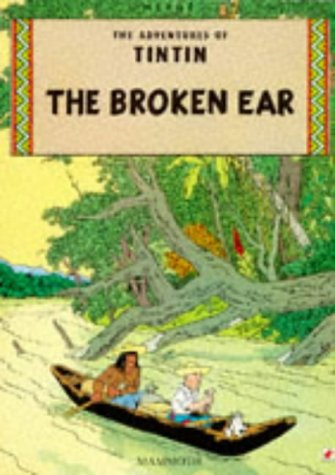 9780749701703: The Broken Ear (The Adventures of Tintin)