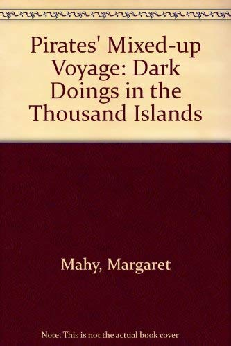 9780749702298: Pirates' Mixed-up Voyage: Dark Doings in the Thousand Islands