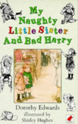 9780749702373: My Naughty Little Sister and Bad Harry