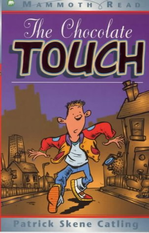 9780749703066: The Chocolate Touch (Mammoth Read)