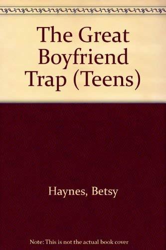 9780749703318: The Great Boyfriend Trap (Teens)