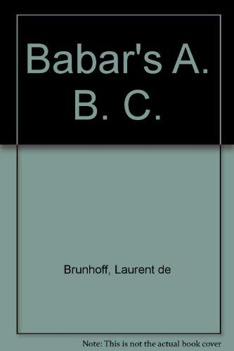 9780749703554: Babar's A. B. C.