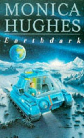 Earthdark (0749704047) by Monica Hughes
