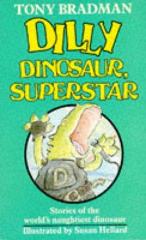 9780749704315: Dilly Dinosaur, Superstar