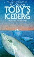Toby's Iceberg (Mammoth read): Corbett, W.J.