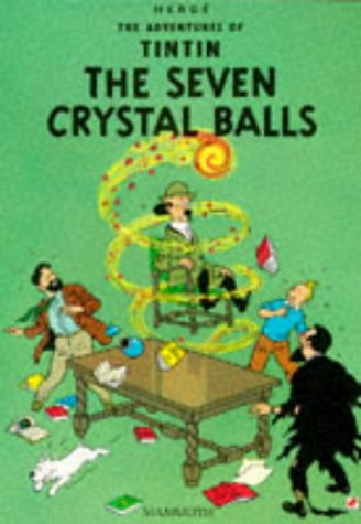 9780749704582: Seven Crystal Balls (The Adventures of Tintin)