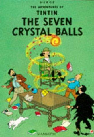 9780749704582: SEVEN CRYSTAL BALLS (THE ADVENTURES OF TINTIN)