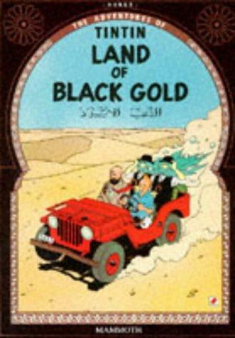 9780749704605: Pays de l'or noir (egmont) anglais (The Adventures of Tintin)