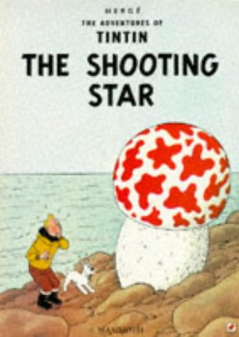 9780749704612: The Shooting Star (The Adventures of Tintin)