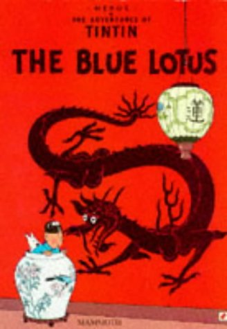 9780749704650: Tintin And The Blue Lotus (text In Cambodian/Khmer)