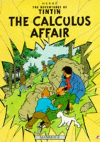 9780749704681: The Adventures of TinTin: THE CALCULUS AFFAIR
