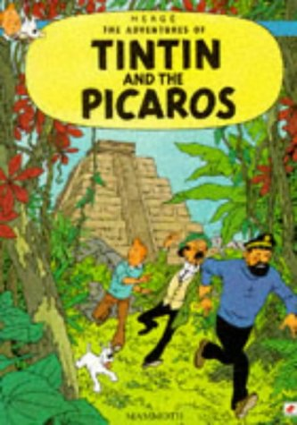 9780749704711: The Tintin and the Picaros (The Adventures of Tintin)