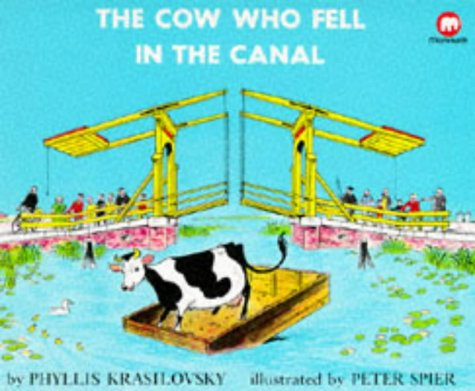 The Cow Who Fell in the Canal (0749704977) by Krasilovsky, Phyllis; Spier, Peter