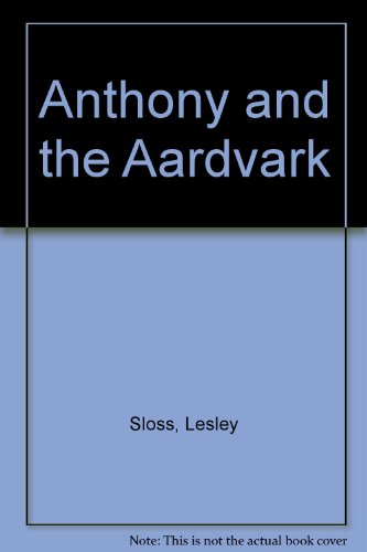 9780749705107: Anthony and the Aardvark