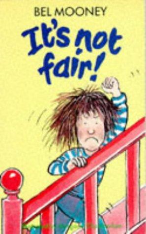 9780749705756: It's Not Fair!