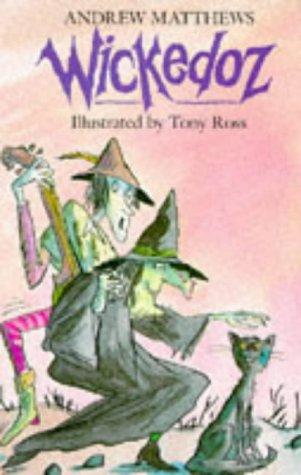 Wickedoz (9780749705985) by Matthews, Andrew; Ross, Tony