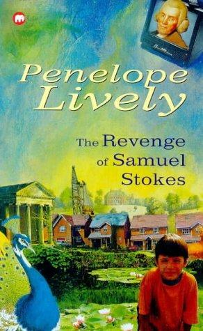 The Revenge of Samuel Stokes: Penelope Lively