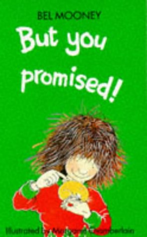 9780749706364: But You Promised!