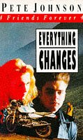 9780749706500: Everything Changes (Friends Forever)