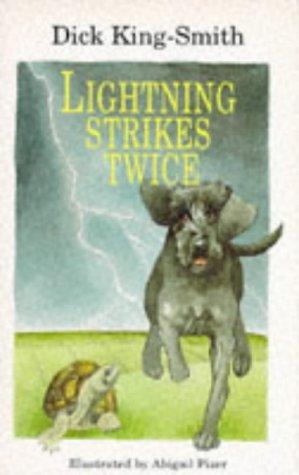 Lightning Strikes Twice: King-Smith, Dick
