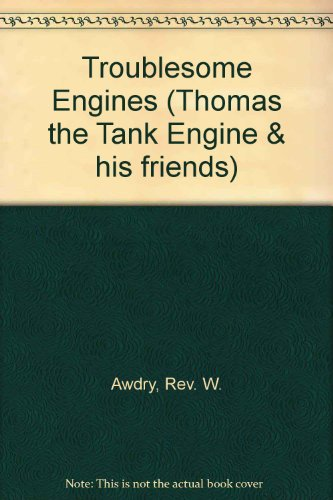 9780749707521: Troublesome Engines (Thomas the Tank Engine & his friends)