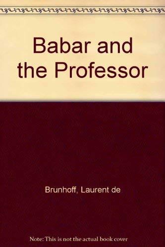 Babar and the Professor: Brunhoff, Laurent de