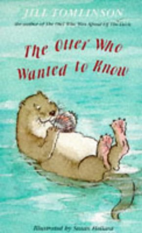 9780749708665: The Otter Who Wanted to Know
