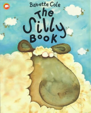 9780749708719: The Silly Book (Picture Mammoth)