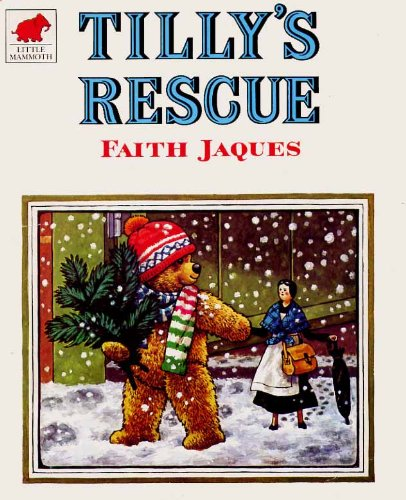 Tilly's Rescue (0749708735) by Faith Jaques