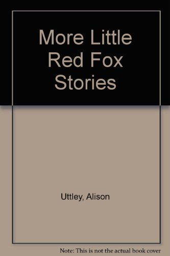 9780749709167: More Little Red Fox Stories