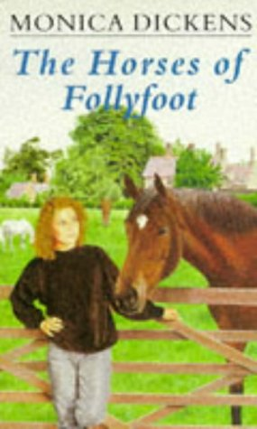 The Horses of Follyfoot: Dickens, Monica